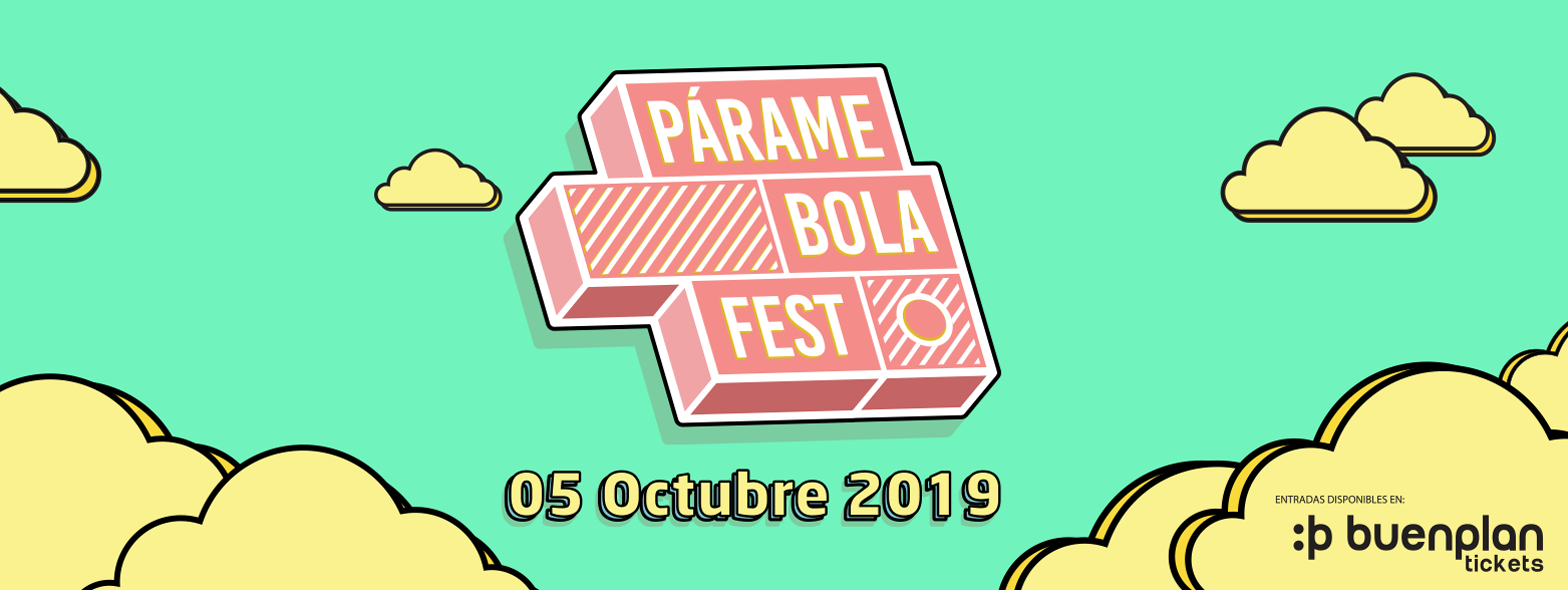 Párame Bola Fest 2019 en Guayaquil, BuenPlan