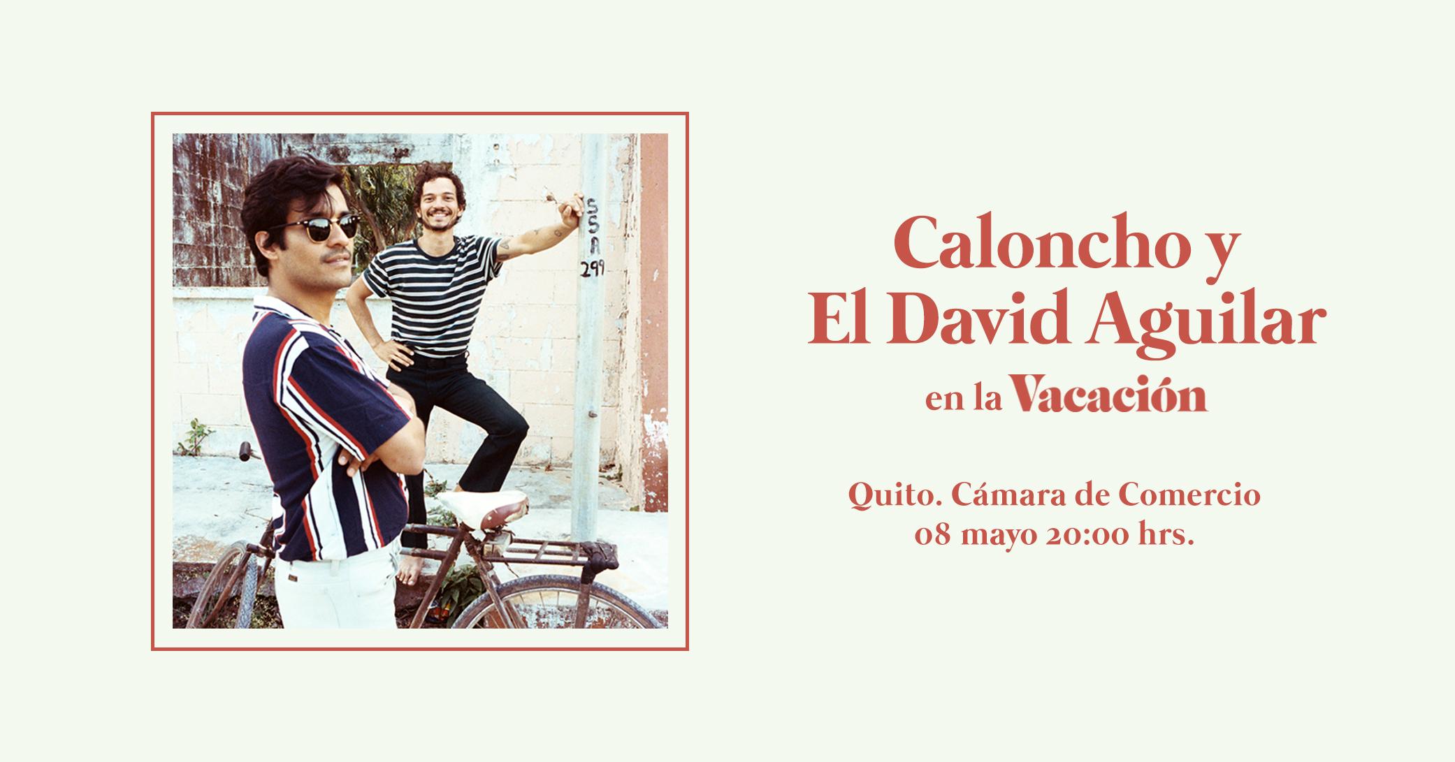 Caloncho y El David Aguilar en la Vacación en Quito, BuenPlan