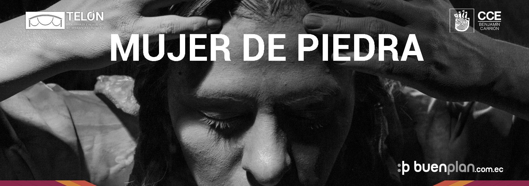 Mujer de Piedra - 30 de Agosto en Quito, BuenPlan