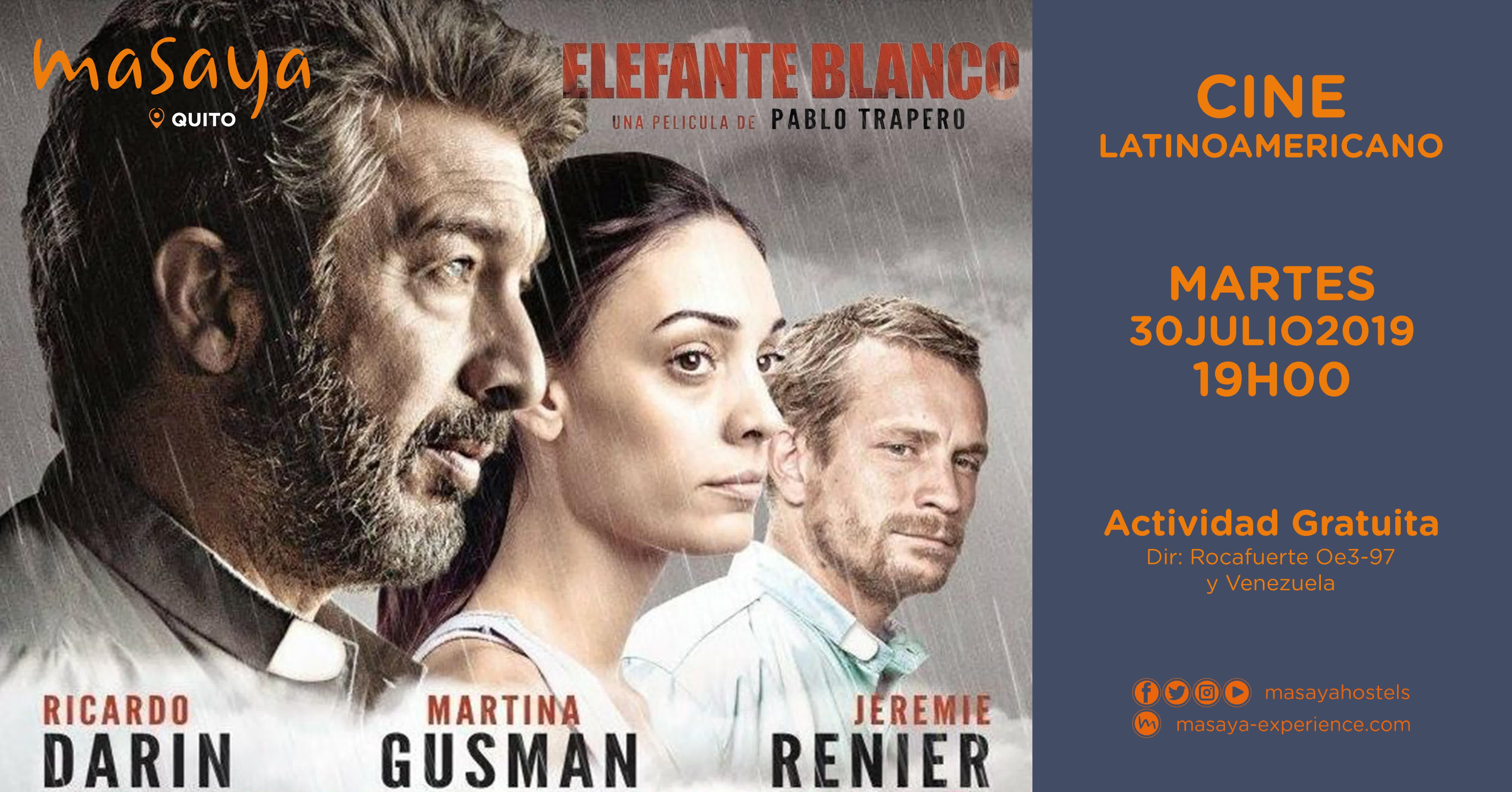 Cine Latinoamericano - Elefante Blanco en Quito, BuenPlan