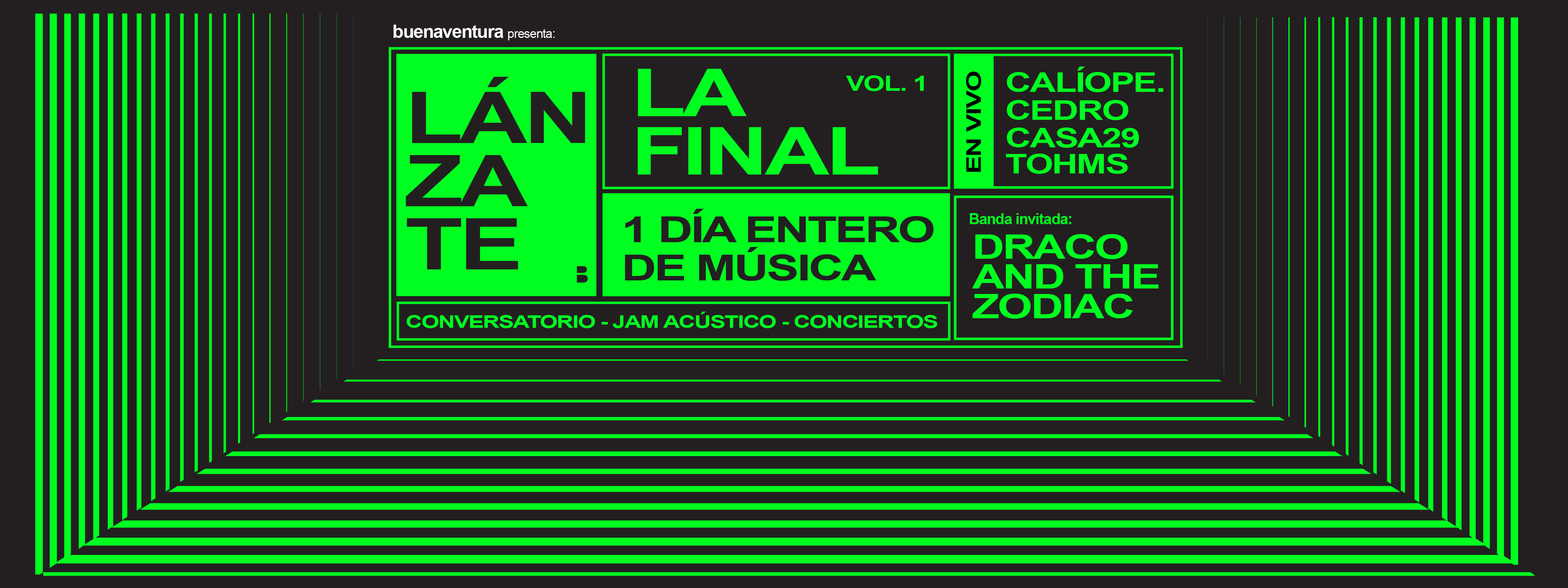 Lánzate Vol.1 La Final! Banda invitada: Draco and the Zodiac. en Quito, BuenPlan