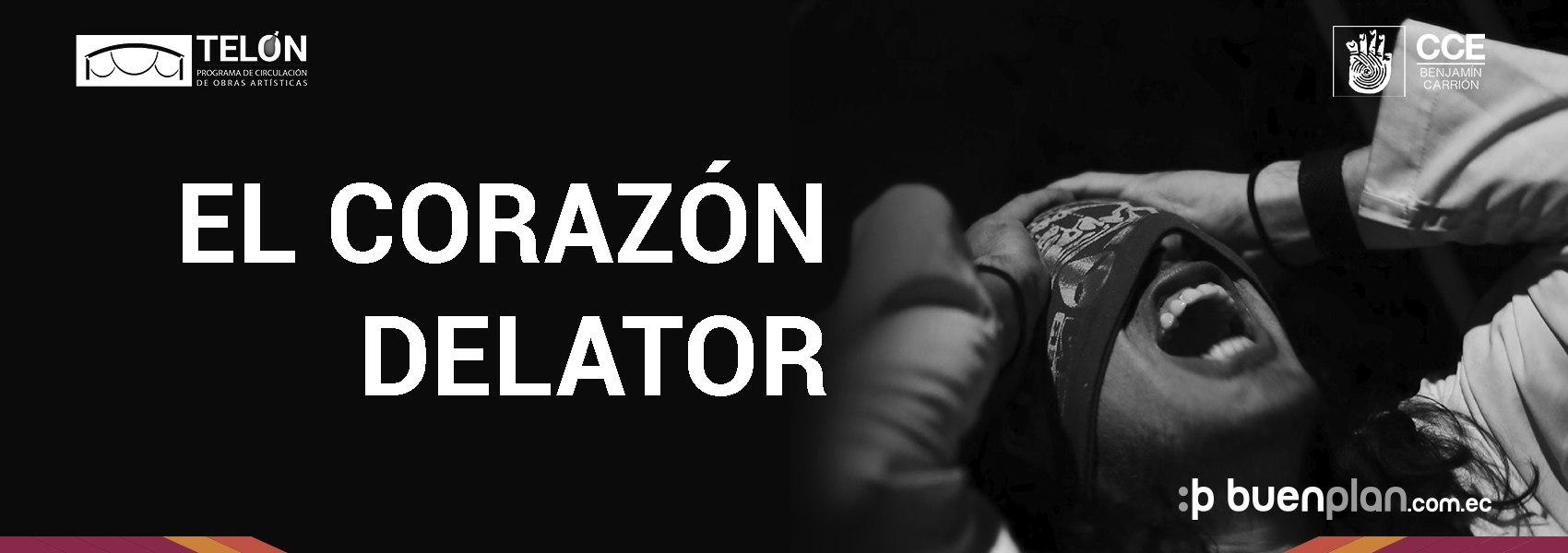 El Corazón Delator - 18 de Abril en Quito, BuenPlan