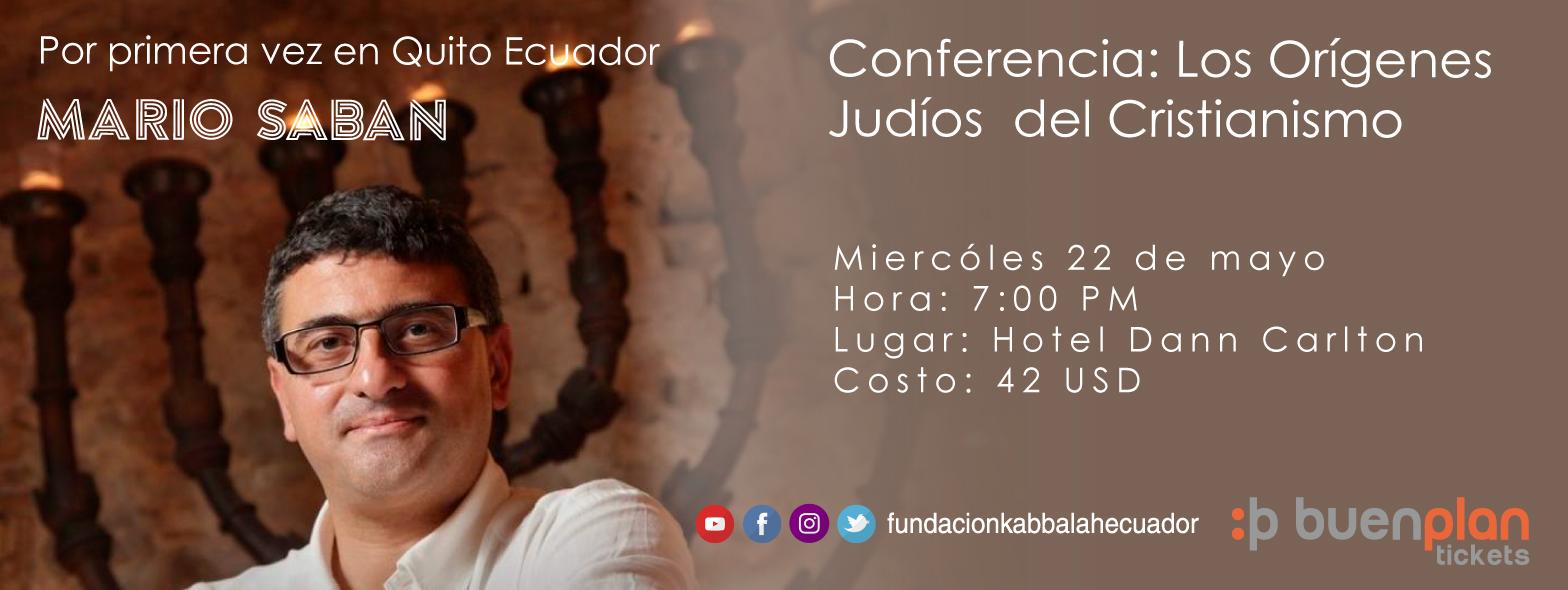 Mario Saban: Los Origenes Judios de Cristianismo en Quito, BuenPlan