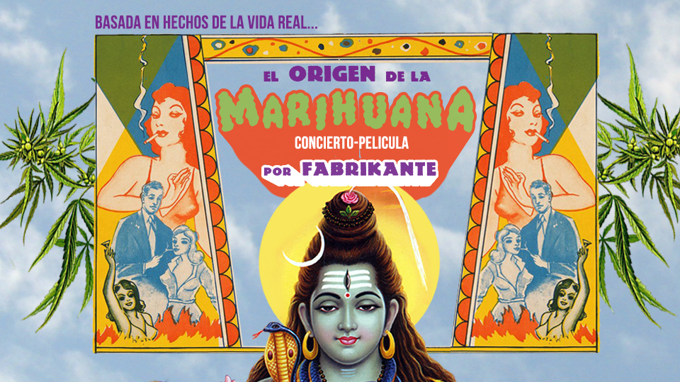 GYE: Película: El Origen de la Marihuana × Fabrikante en undefined, BuenPlan